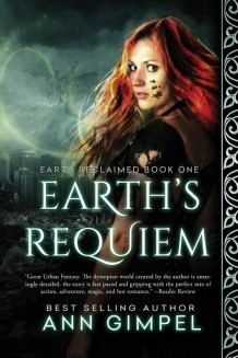 Earth's Requiem, Earth Reclaimed Book One