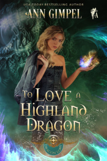 To Love A Highland Dragon, Dragon Lore Book Two