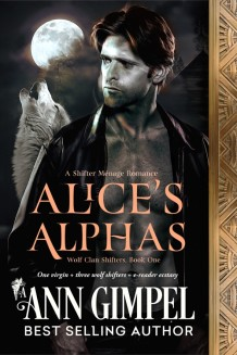 Alice's Alphas, Wolf Clan Shifters, Book One