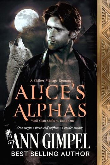 Alice's Alphas, Wolf Clan Shifters Book One