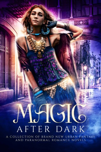 Magic After Dark Boxed Set (includes Tarnished Beginnings, Soul Dance Book One)