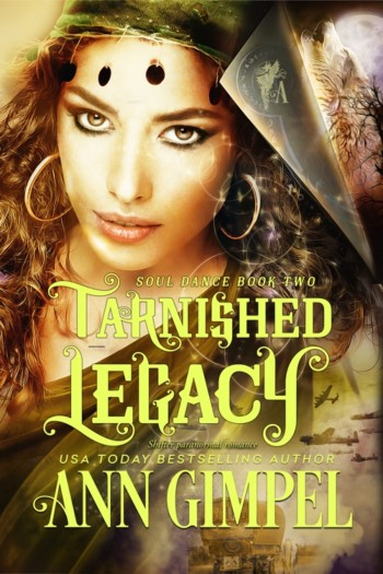 Tarnished Legacy, Soul Dance Book Two