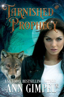 Tarnished Prophecy, Soul Dance Book Three