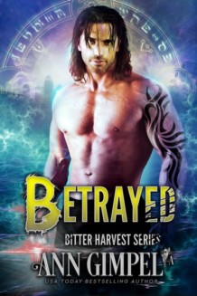 Betrayed, Bitter Harvest Book Four