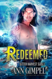 Redeemed, Bitter Harvest Book Five